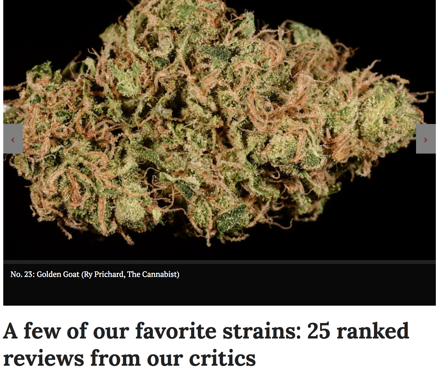 """""""A few of our favorite strains: 25 ranked reviews from our critics"""" - The Cannabist - May '14"""