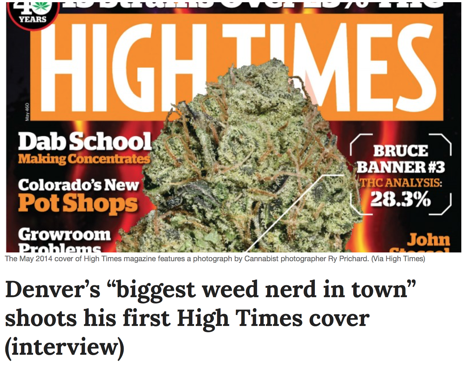 """""""Denver's """"biggest weed nerd in town"""" shoots his first High Times cover (interview)"""" - The Cannabist, Mar. '14"""