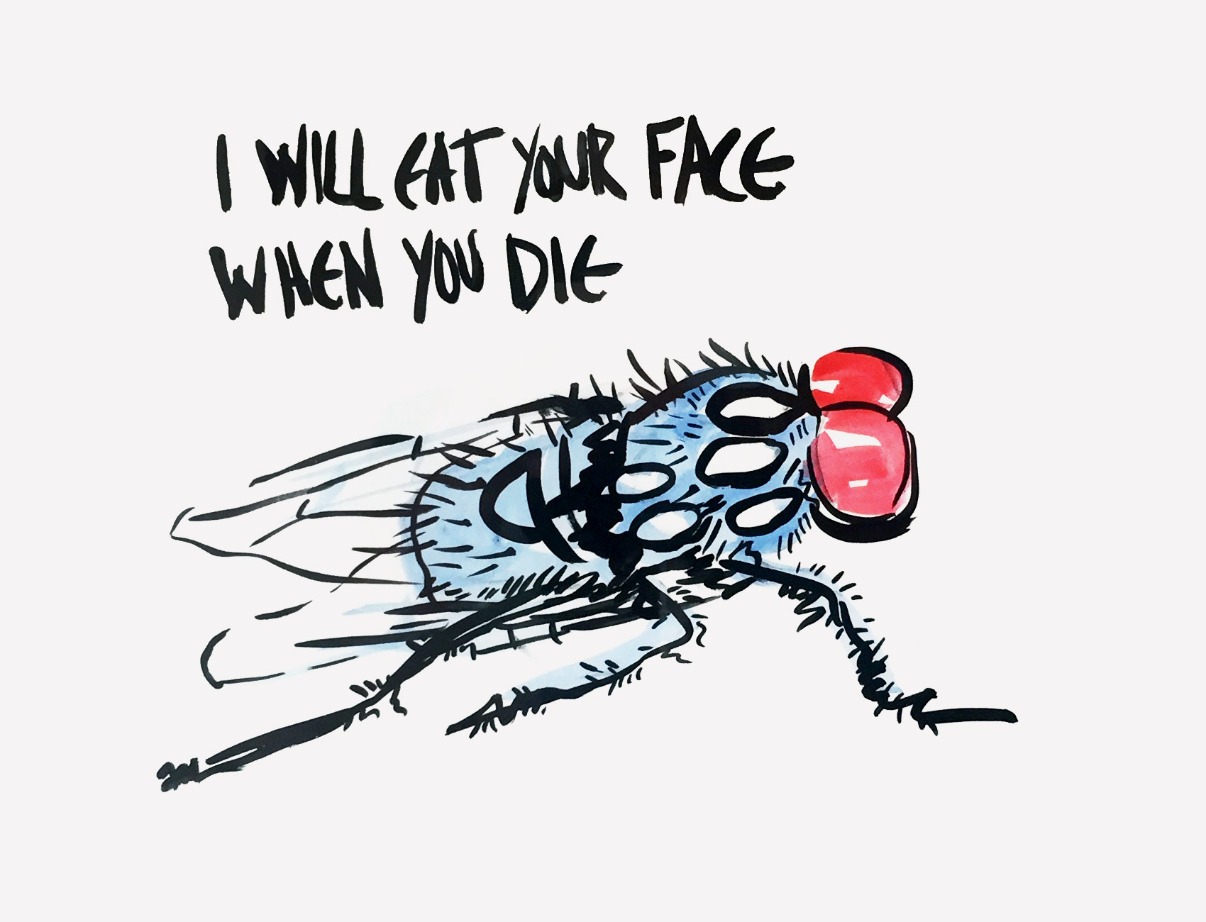 I will eat your face