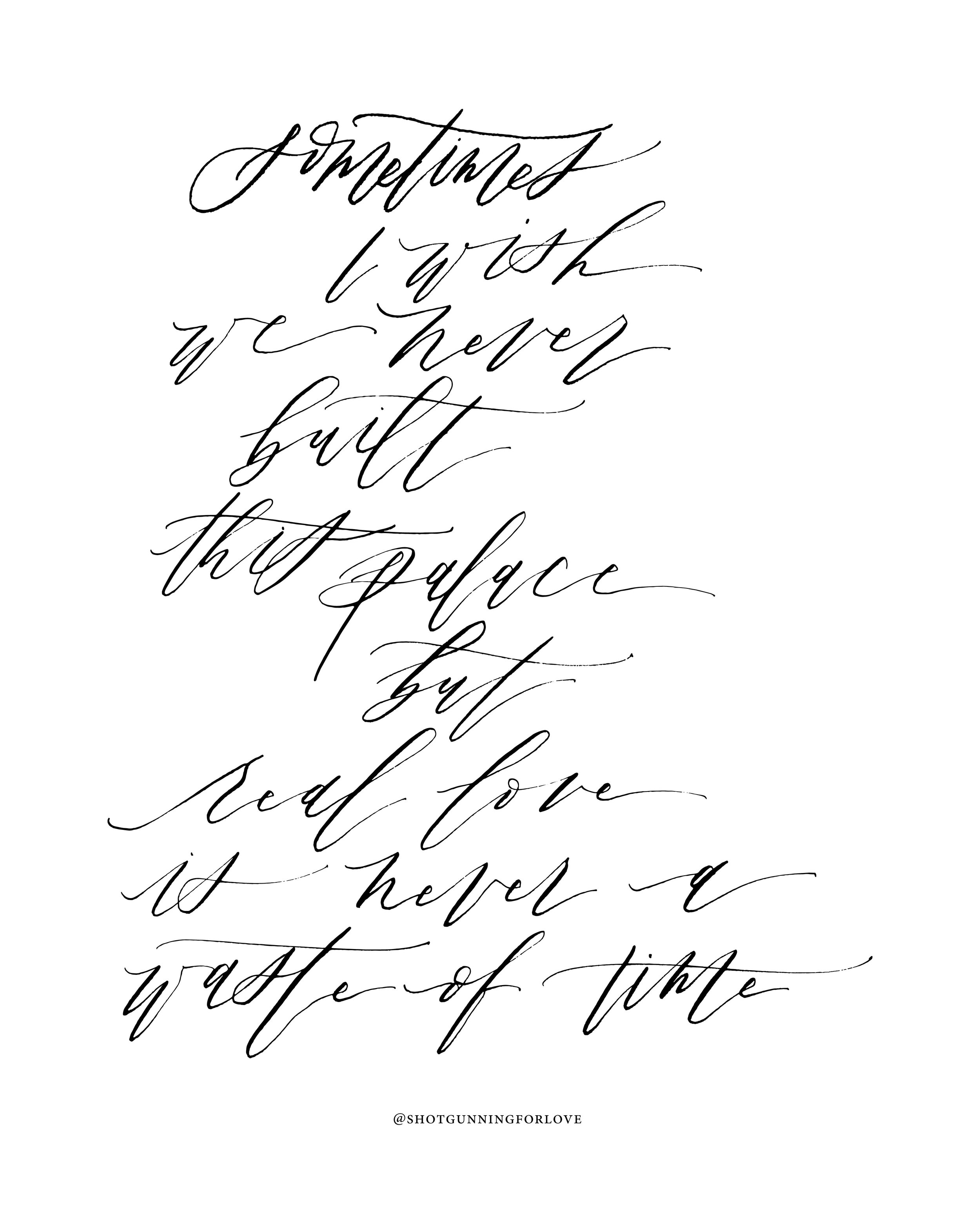 "Free Art: Sam Smith - Palace Calligraphy Lyric Print Download - ""Sometimes I wish we never built this palace, but real love is never a waste of time"" 