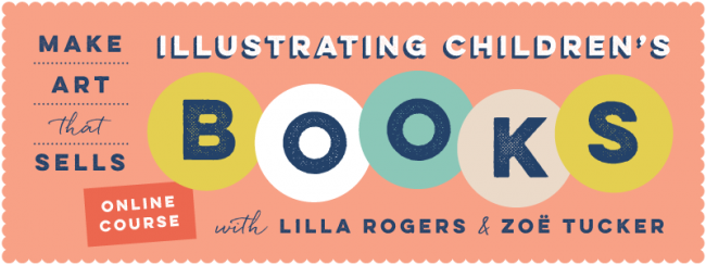 make art that sells illustrating children's books online course with lilla rogers and zoe tucker