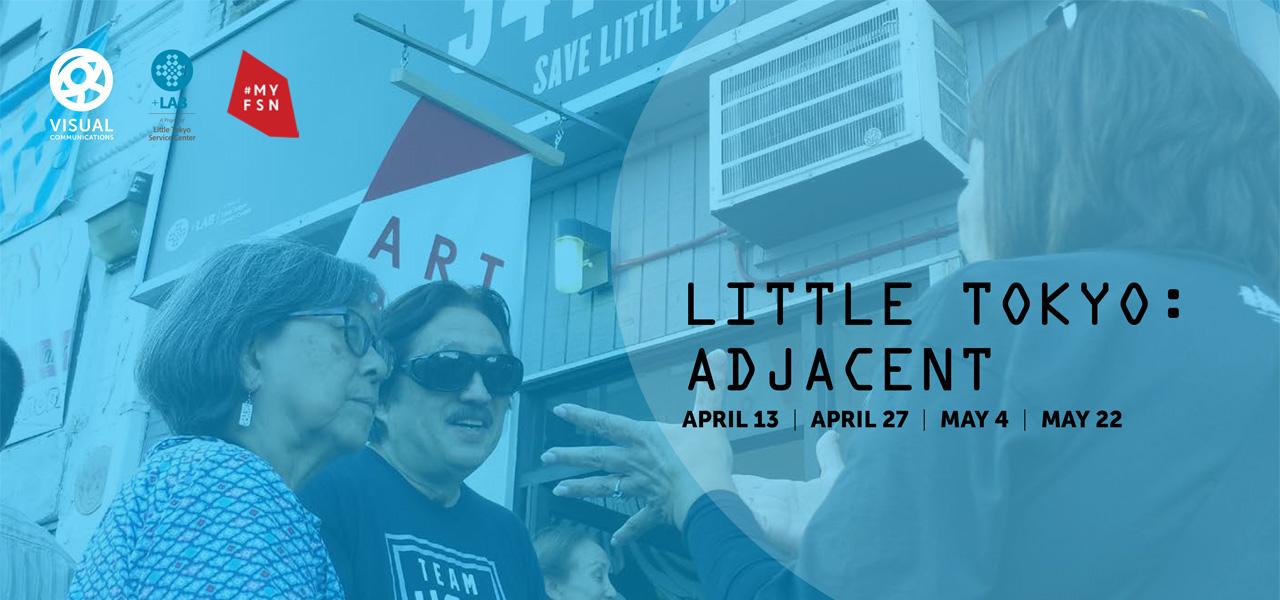 Little Tokyo: Adjacent