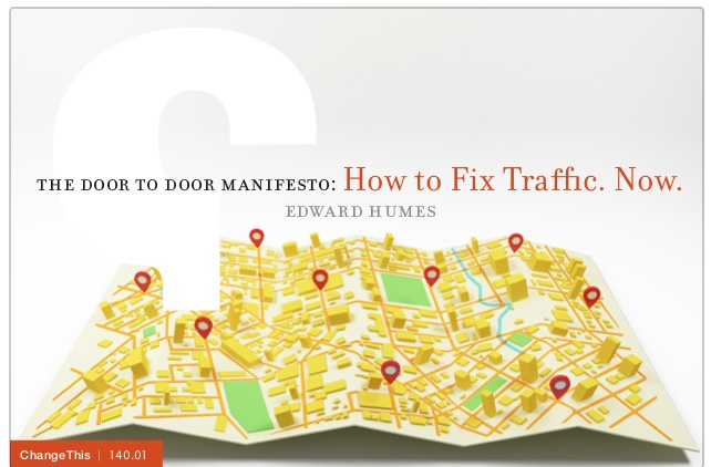 """Download my """"Change This Manifesto""""  How to Fix Traffic. Now."""