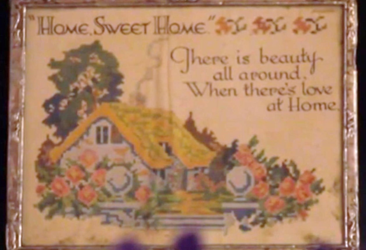 This little framed picture was one of many clippings and words of wisdom my grandmother had pinned to the wallpaper, a fixture of my childhood, and my mother's, too.