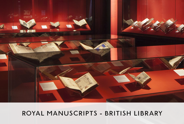 Royal Manuscripts Exhibition at the British Library by Mowat and Company