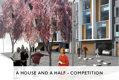House and a Half Competition by Mowat and Company Architects