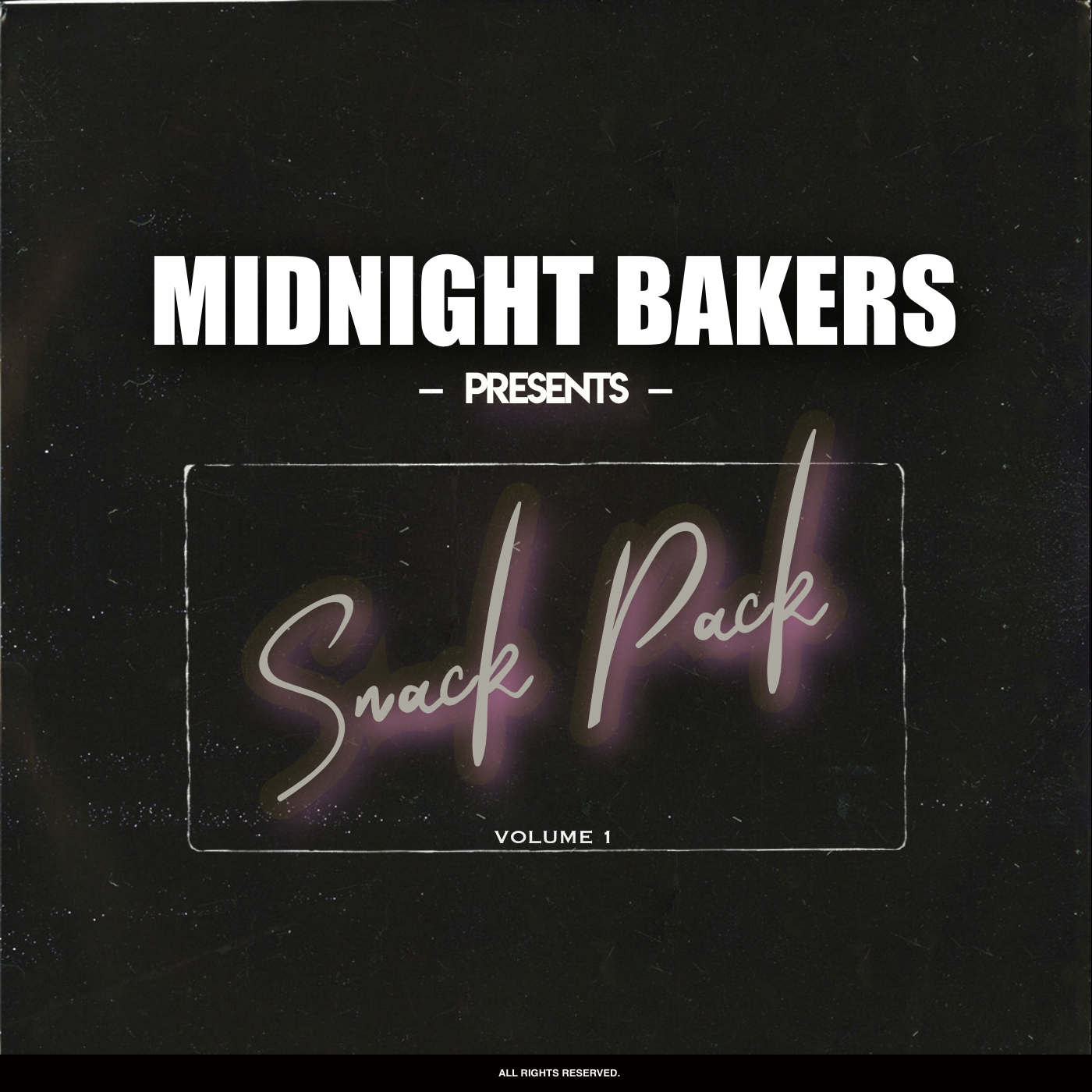 MIDNIGHT BAKERS — Snack Pack (Vol. 1) - SAMPLE LOOP PACK
