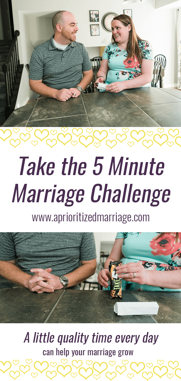 Spend at least five minutes of intentional time connecting with your spouse each day.