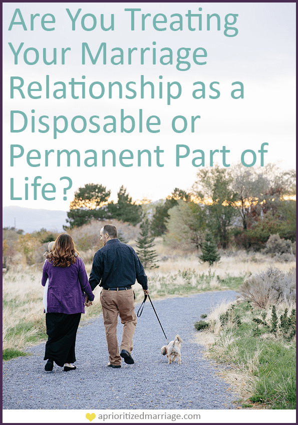 Do you treat your marriage and family relationships as important fixtures in your life?