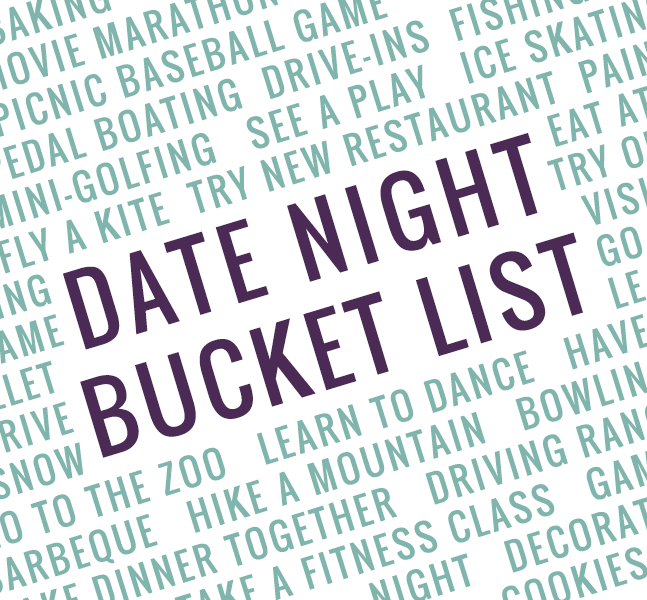 How to create your own date night bucket list