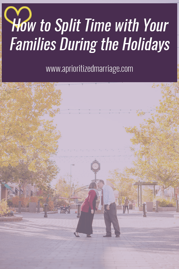 "One of the questions I get asked the most this time of year is ""how do you split time between your families during the holidays?"" This post includes some questions you should ask yourselves to help you decide how you will spend that time."