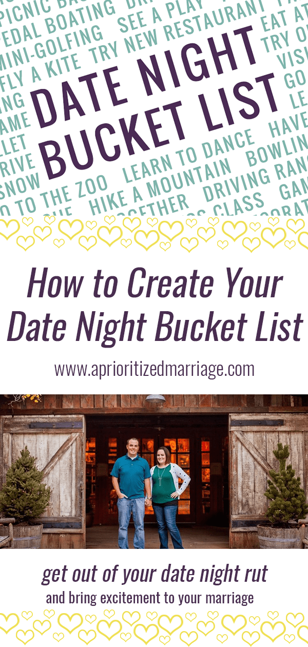 Four steps to creating your own date night bucket list. Add some variety to your date nights this year and give yourselves something to really look forward to.