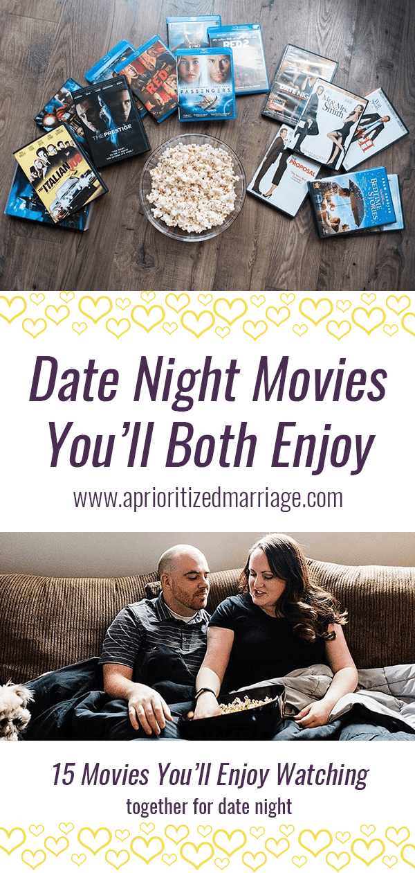 15+ movies that you'll both enjoy watching on your next movie date night.