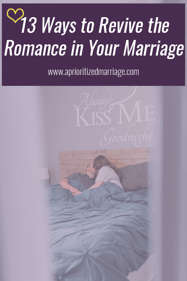 13 simple ways to revive the romance in your marriage. bring the spark back in your relationship