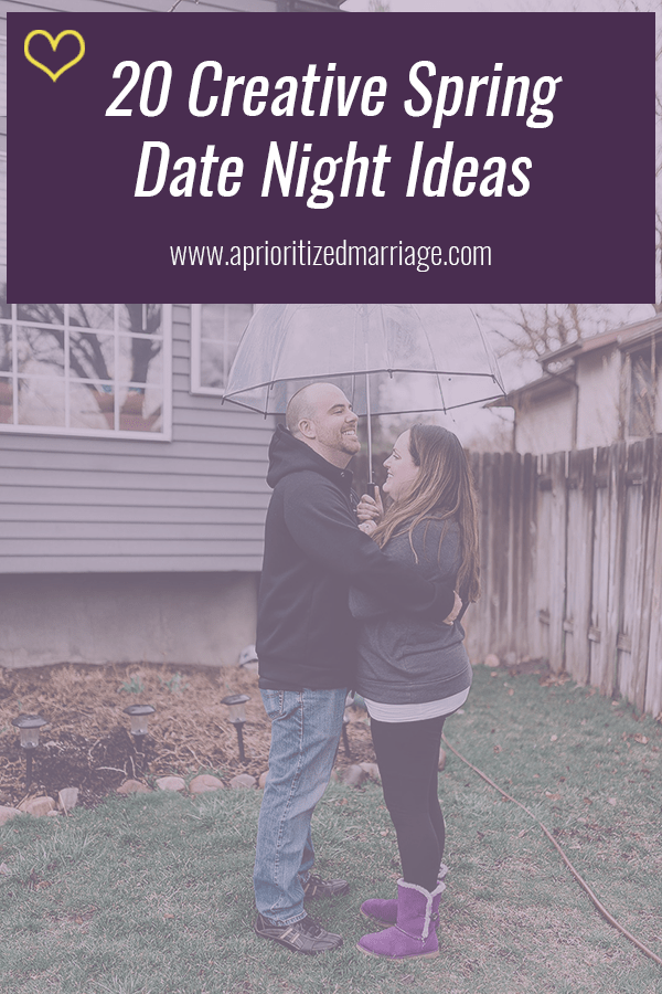 Creative date night ideas for spring weather.