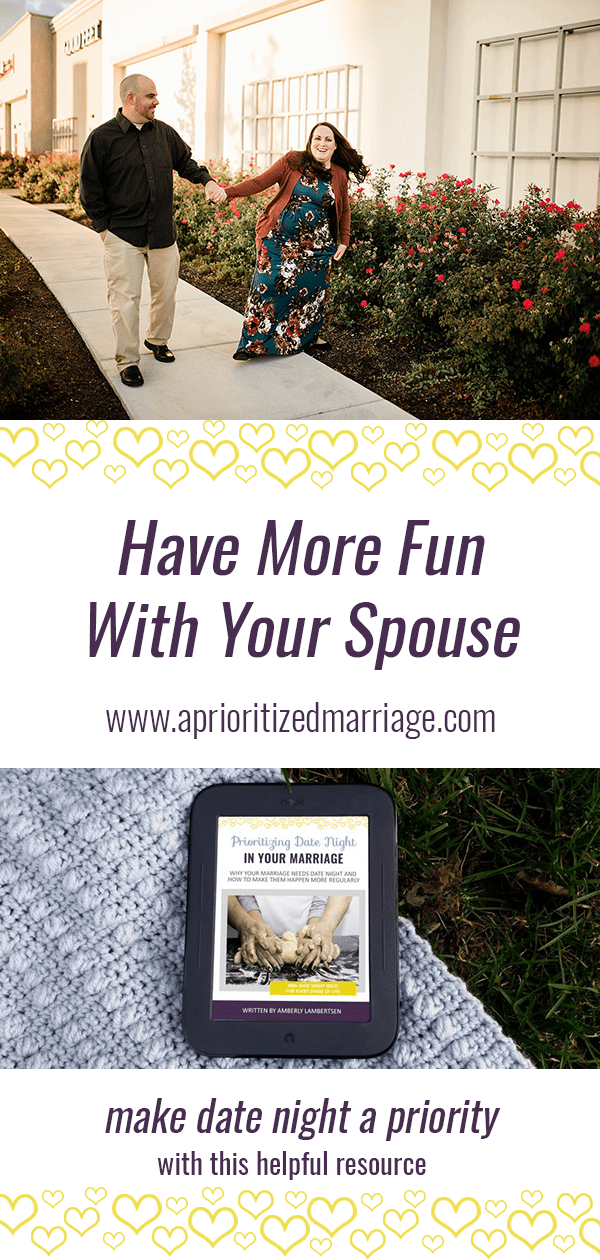 Have more fun in your marriage. Plan more date nights with your spouse. This resource will help you do that!