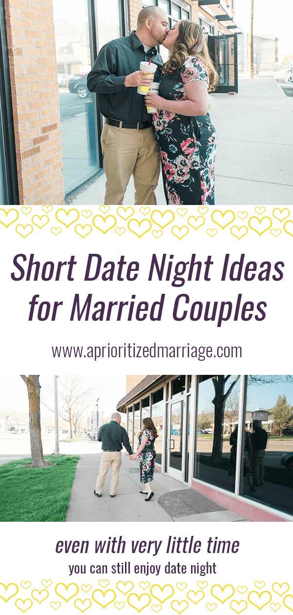 Take whatever time you have and make date night happen! Ideas for shorter date nights when you don't have hours to spend together.