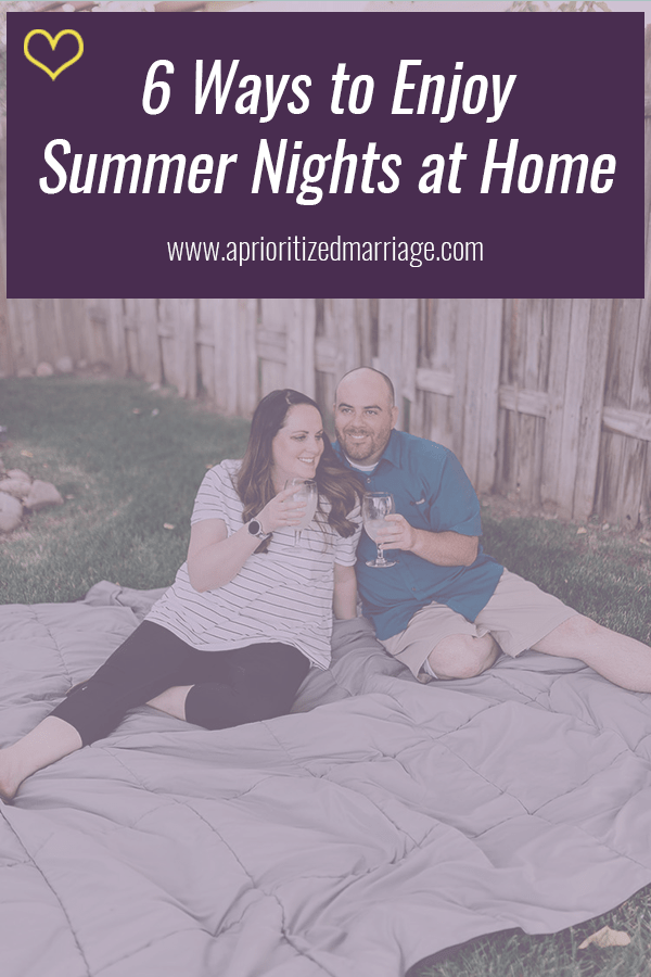 At home date night ideas for summer nights