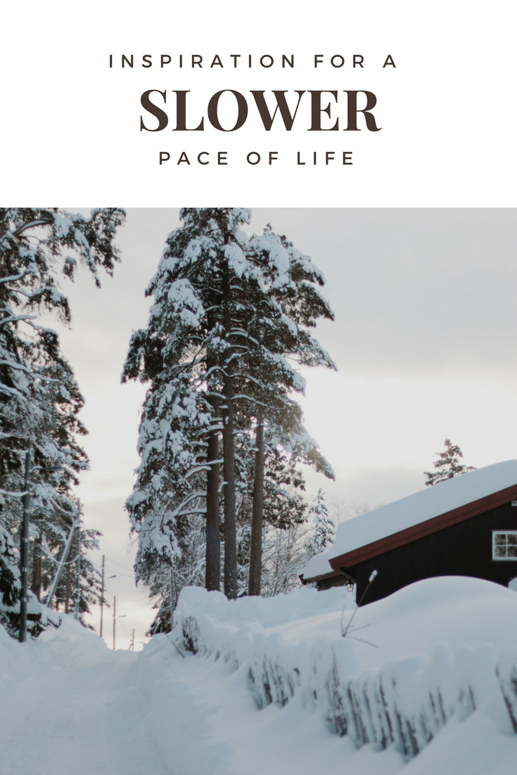 Inspiration for a Slower Pace of Life