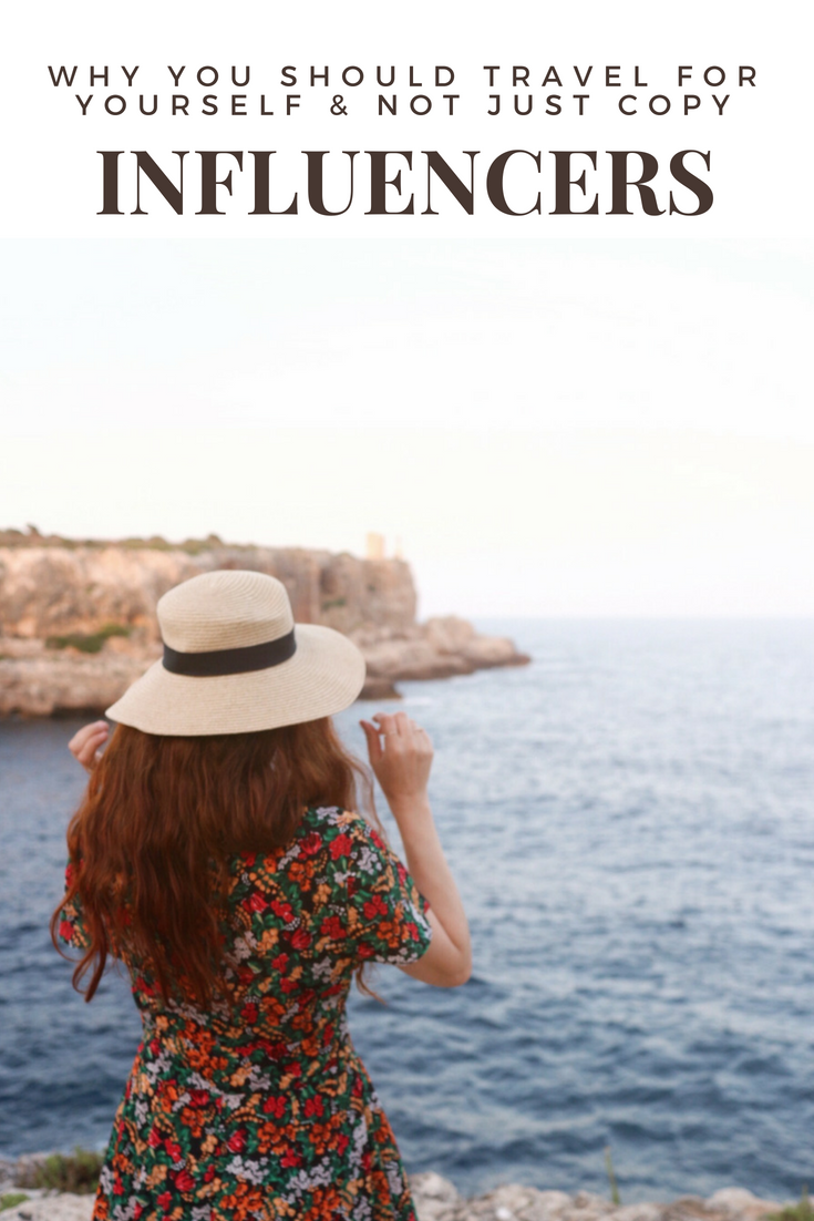Why you should travel for yourself and not just copy influencers