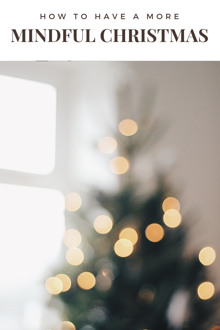 How to have a more Mindful Christmas