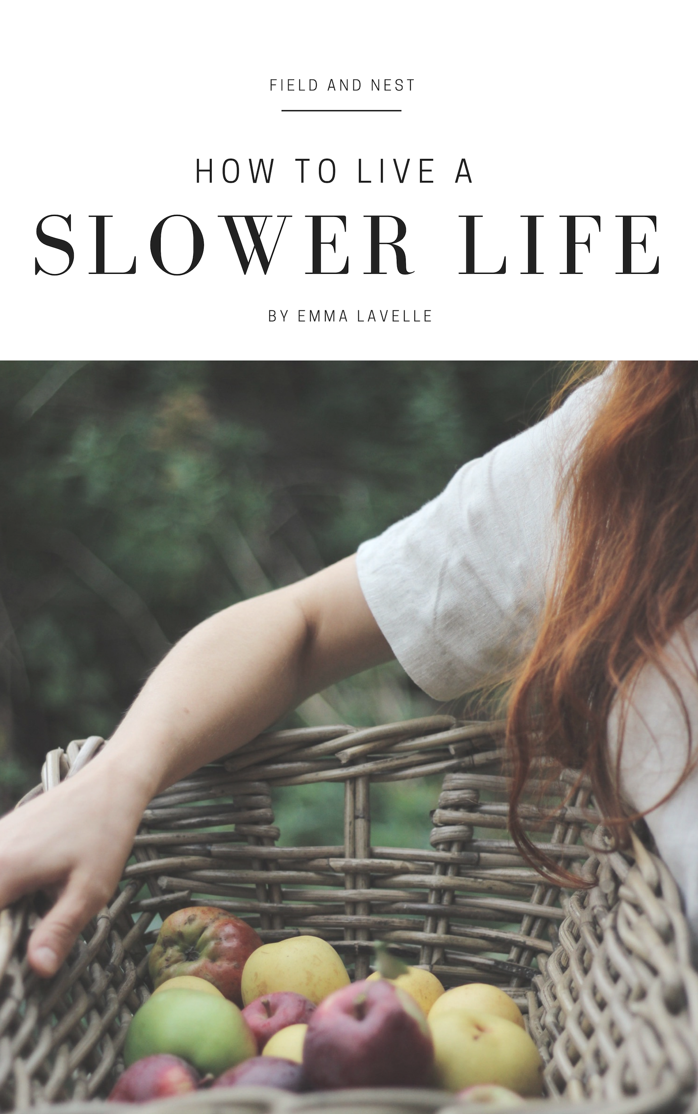 How to Live a Slower Life e-book