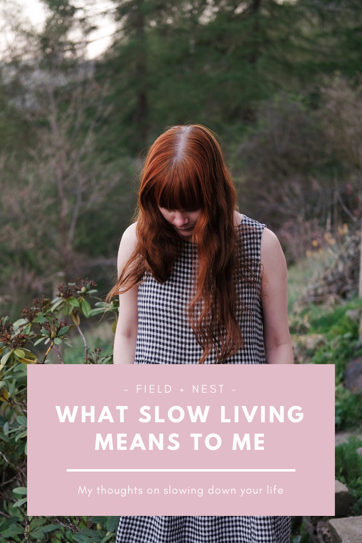What Slow Living Means to Me | Field + Nest