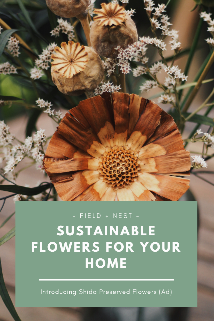 Sustainable Flowers for your Home | Shida Preserved Flowers | Field + Nest