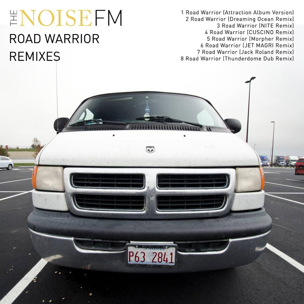 The Noise FM - Road Warrior Remixes