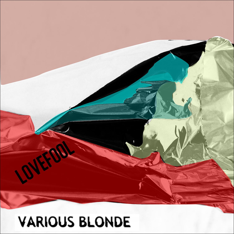 Various Blonde - Love Fool