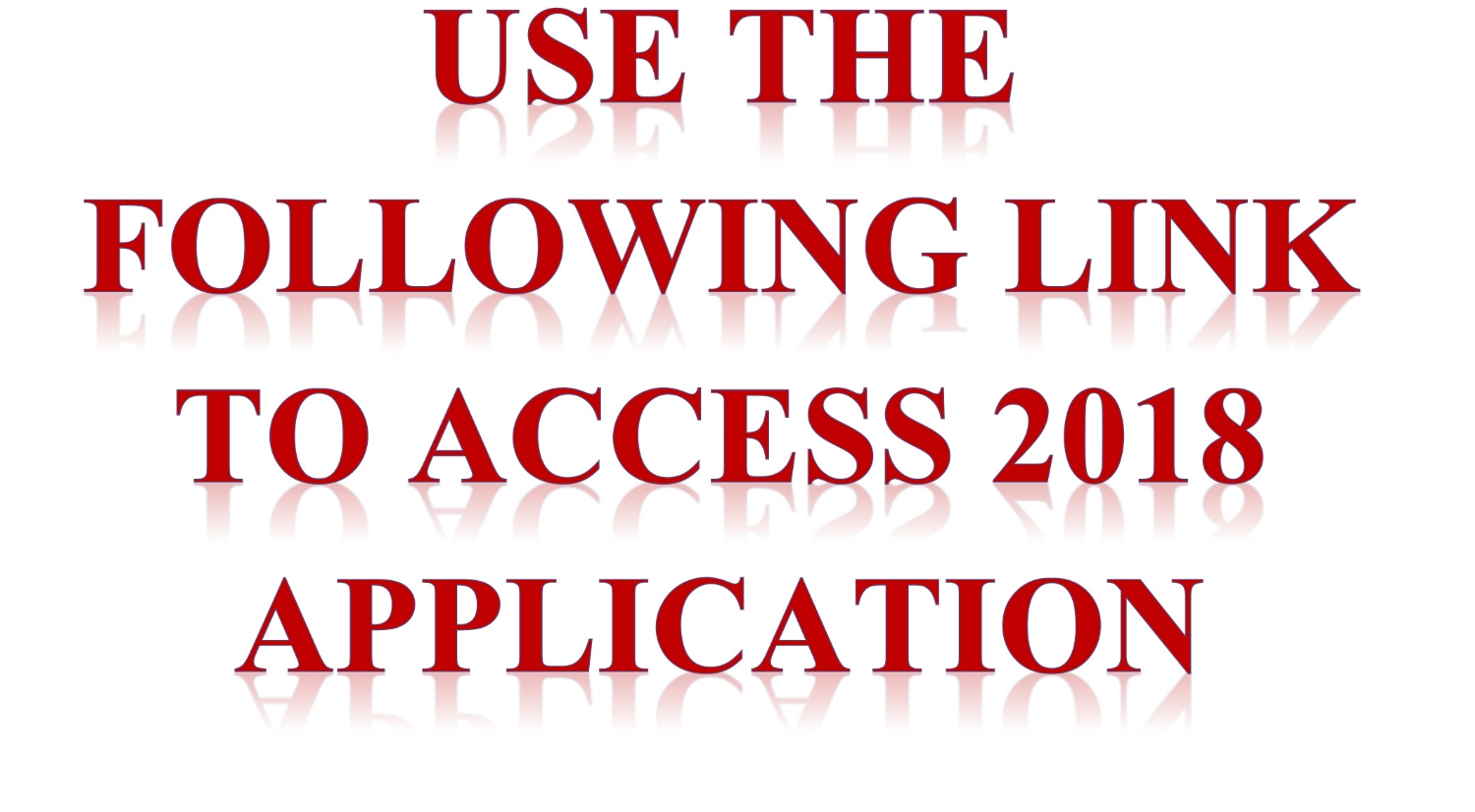 Use the following link to access 2018 application.jpg