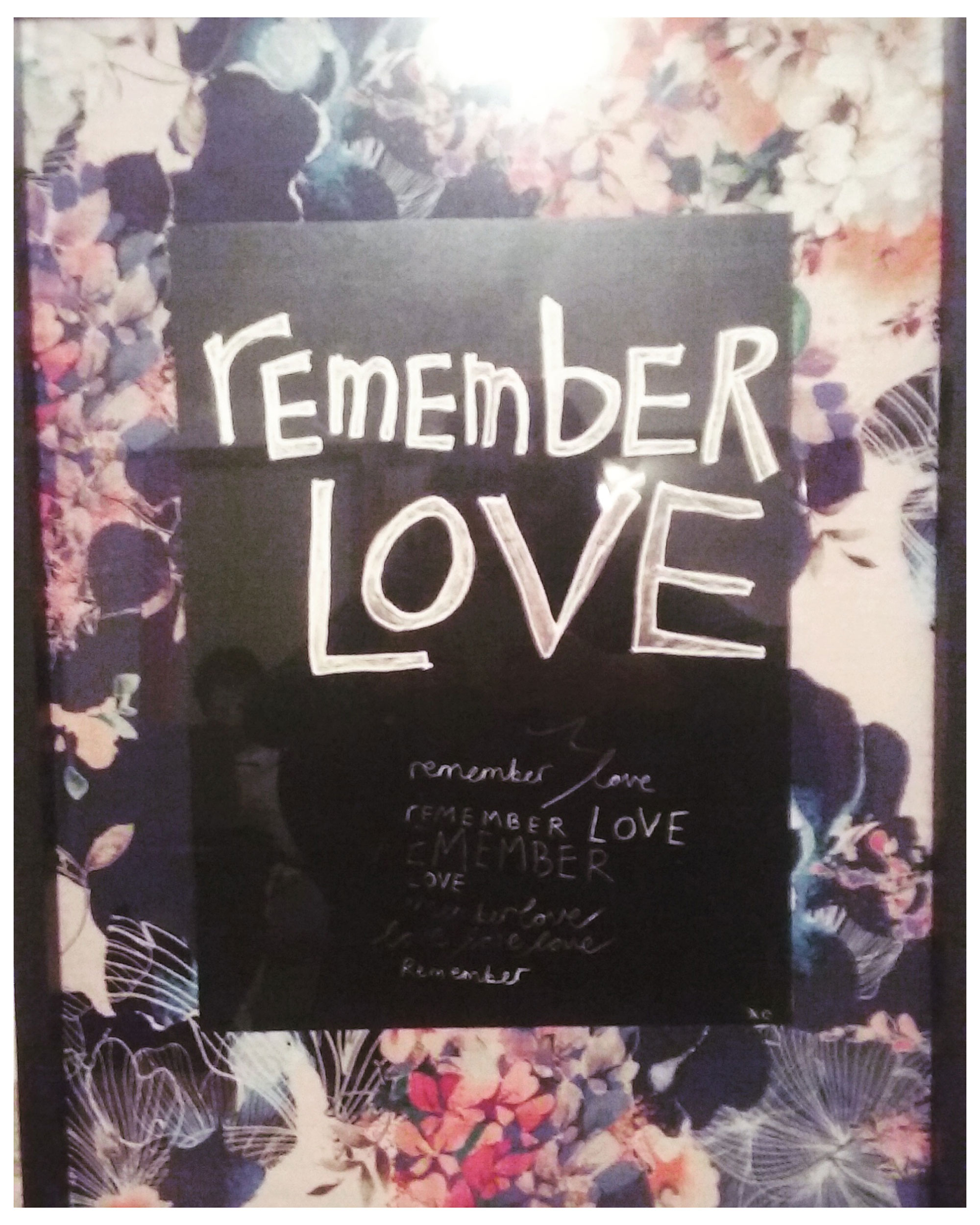 Nadine's photograph of remember love, 2017