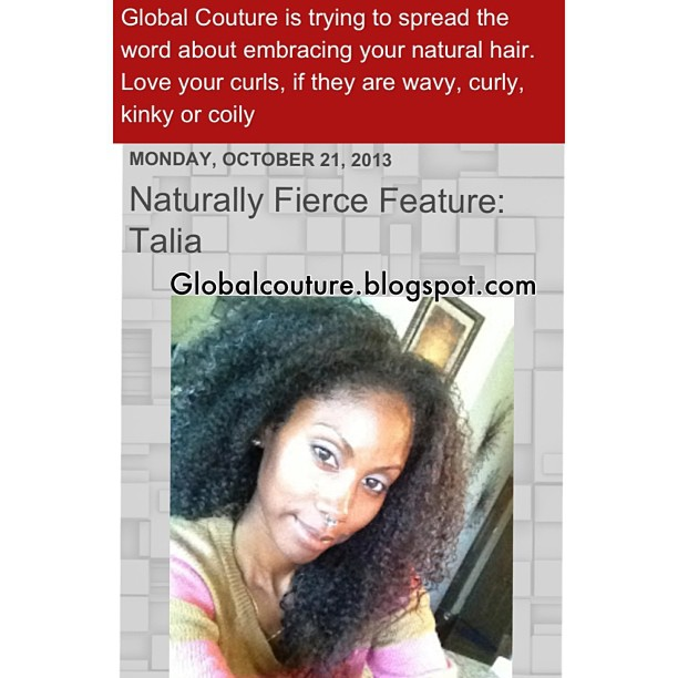 """::: Sassy Hair :::      globalcouture1 :     Todays Naturally Fierce Feature: @thesassynation     My name is Talia, and I'm originally from Oakland, Ca., but I live in Atlanta, Ga now.            How long have you been natural?           I've been natural since 2005, and I started wearing my hair curly and learning how to take care of it in 2009.     What motivated you to transition? Were you a transitioner or a Big Chopper & why?       Going natural was not something that I planned to do as part of an elaborate lifestyle change and I did not big chop. My stylist convinced me that getting relaxers was unnecessary just to wear my hair straight. So I agreed to let her help me grow it out, not having a clue about what """"transitioning"""" meant. That was late 2005.     My appreciation of my natural curls and the process of figuring out how to rock them, on the other hand, grew out of a single conversation about hair my first summer in grad school. Looking back, I now realize that what seemed like small changes gradually snowballed into a whole lifestyle shift for me.    Read the rest at  GlobalCouture .net"""