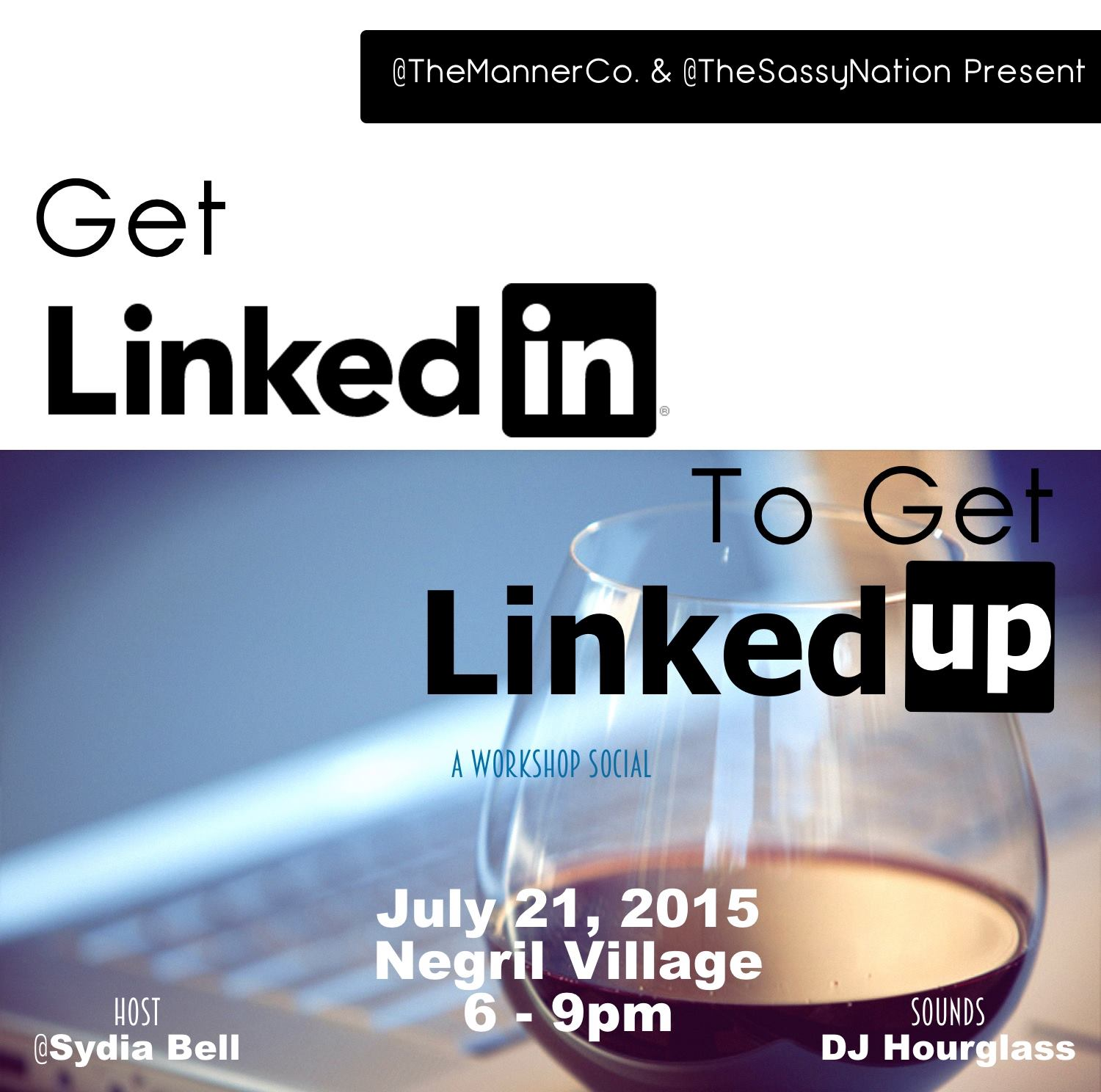 Copy of LinkedIn & LinkedUp Workshop and Networking Social