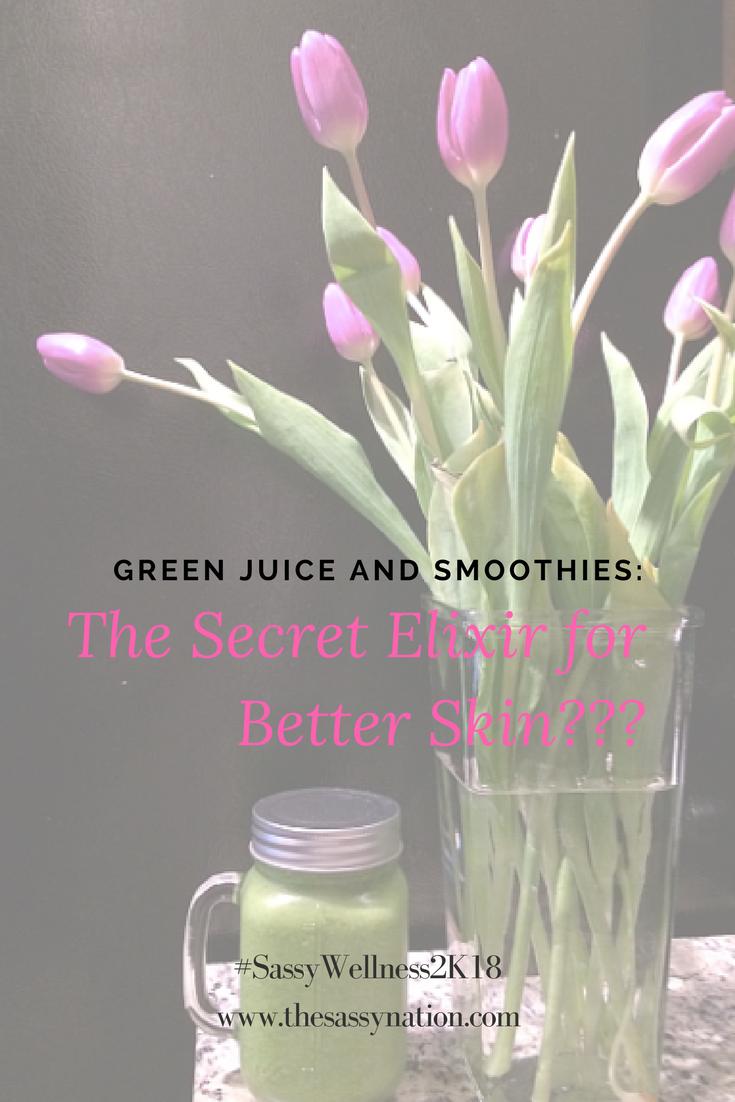 Green Juice & Smoothies: The Secret Elixir for Better Skin