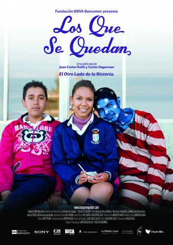 Los Que Se Quedan (Those who remain)    –   Juan Carlos Rulfo & Carlos Hagerman