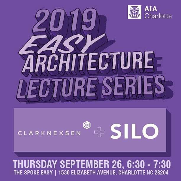 #Tonight @thespokeeasyclt SILO and Clark Nexen in the next edition of the @aia_charlotte #Easy Architecture Lecture Series. Hope to see y'all there. Register  through AIAC website to receive CEU.
