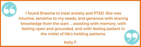 PTSD anxiety testimonial emotional health Kelly F. Shawna Seth, L.Ac. acupuncture San Francisco Oakland