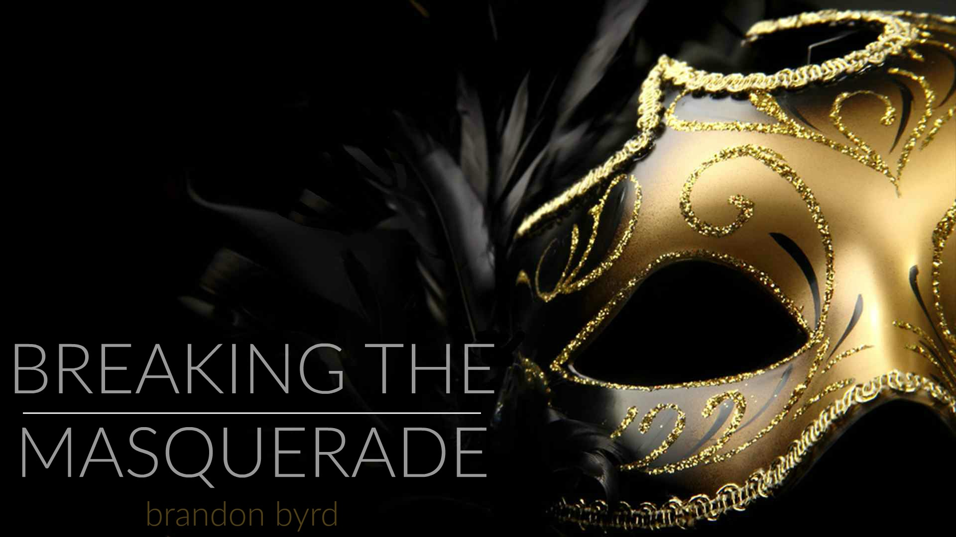 Breaking the Masquerade.jpg