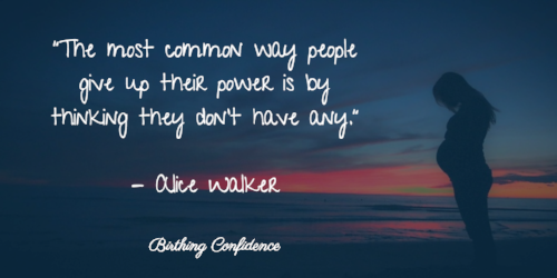 """""""The most common way people give up there power is by thinking they don't have any"""". You do and Lamaze can help remind you of your power even when your birth is high-risk."""