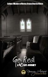 Get Real: A 40 Day Journey   40 stories from members of Norway Avenue