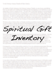 Spiritual Gift Inventory   Discover your spiritual gifts with this self assessment