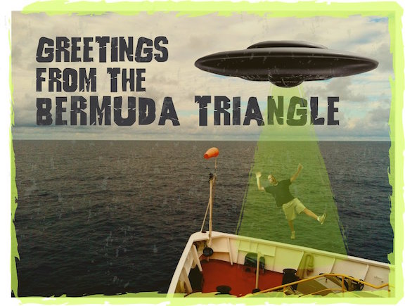 Postcard of Kevin Kurtz being abducted by aliens in the Bermuda Triangle