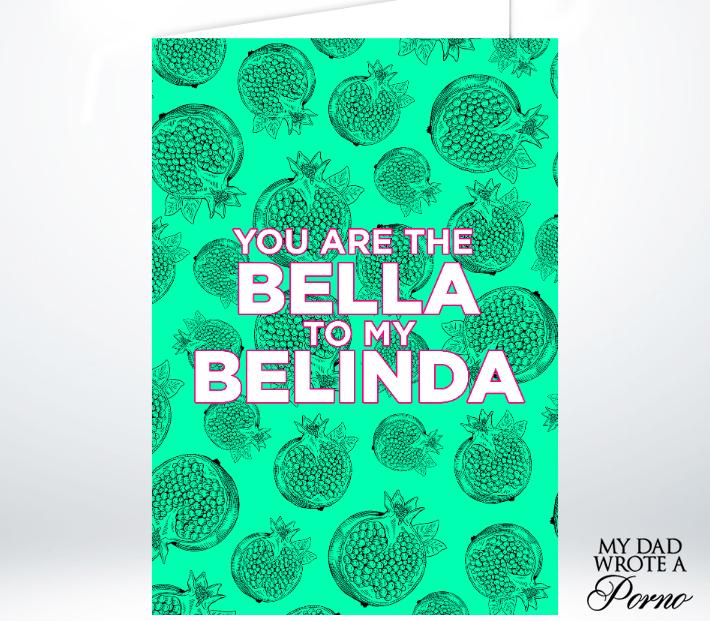 Bella to Belinda Greeting Card £3.49