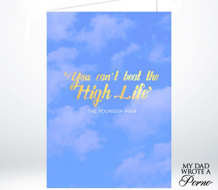 High Life Greeting Card £3.49