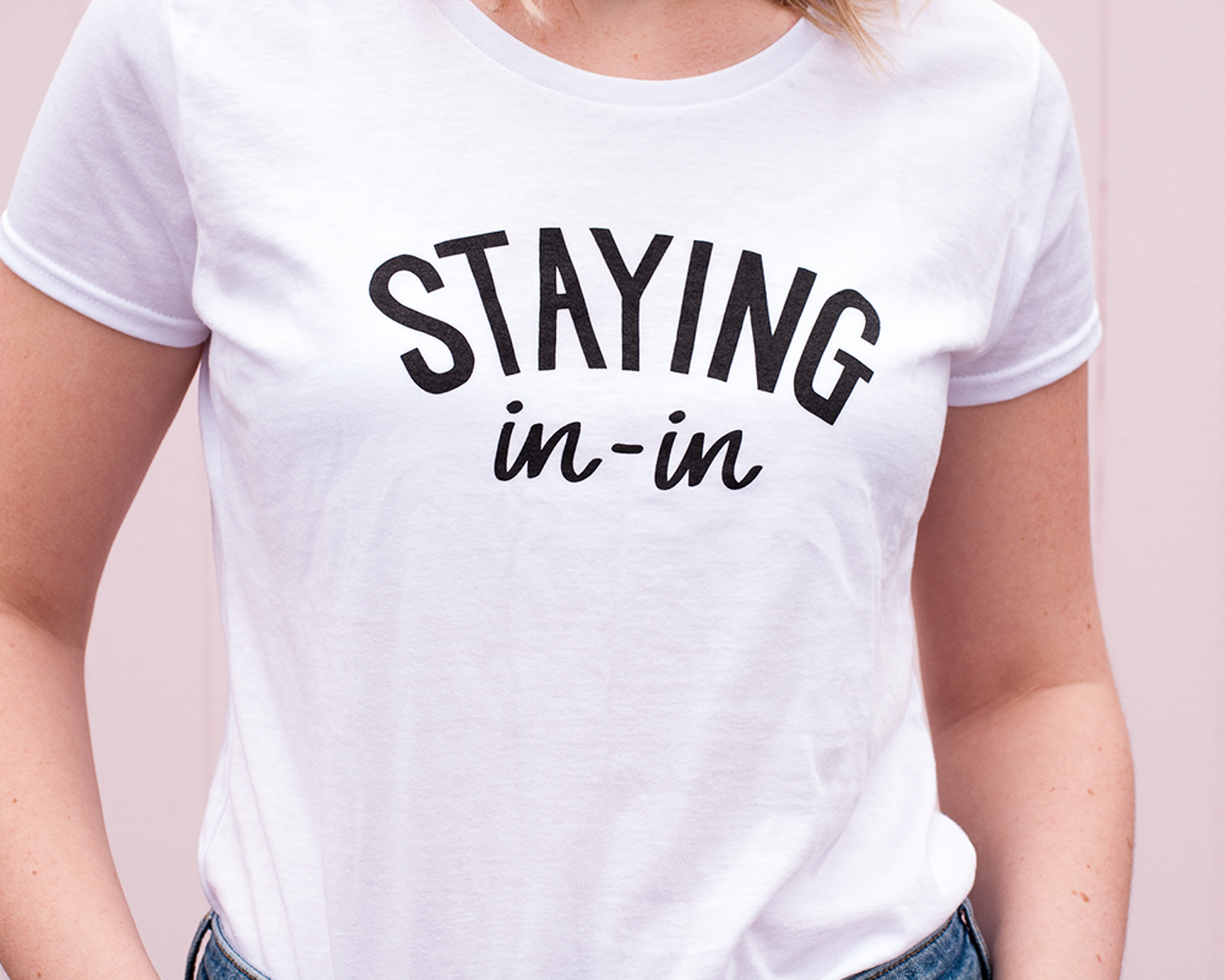 Staying In-In Tee for Nine By Nine