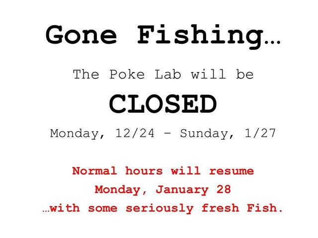 Thank you for your patience... Last and finally extension, see you guys on 1/28/2019 with some seriously fresh fish!!!