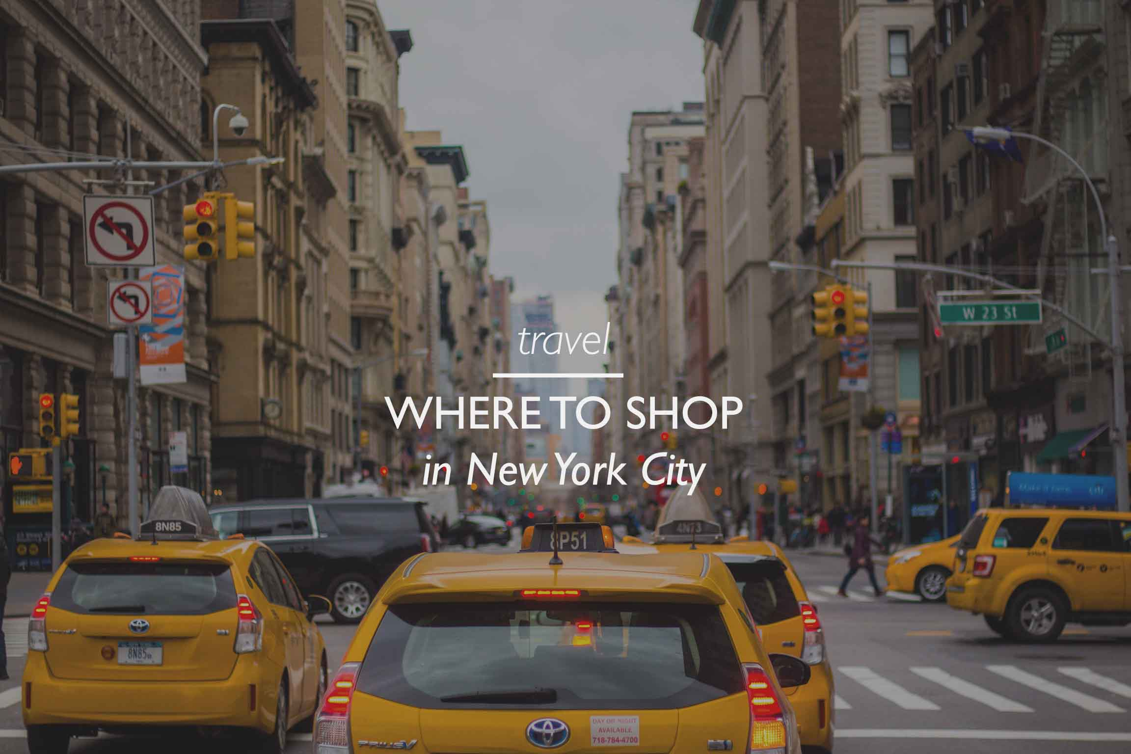 Where to Shop in New York City