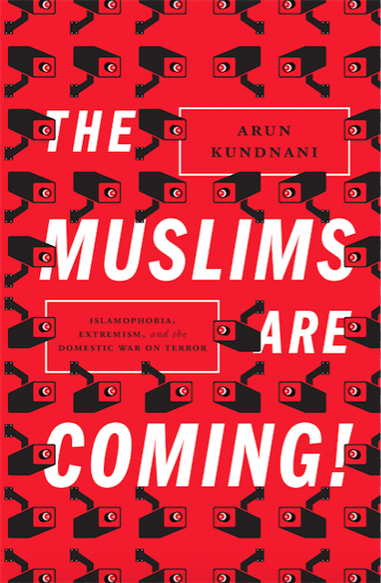 "Arun Kundani has authored ""The Muslims Are Coming"" which is an important book on how Muslims are unfairly treated by policing and surveillance structures"