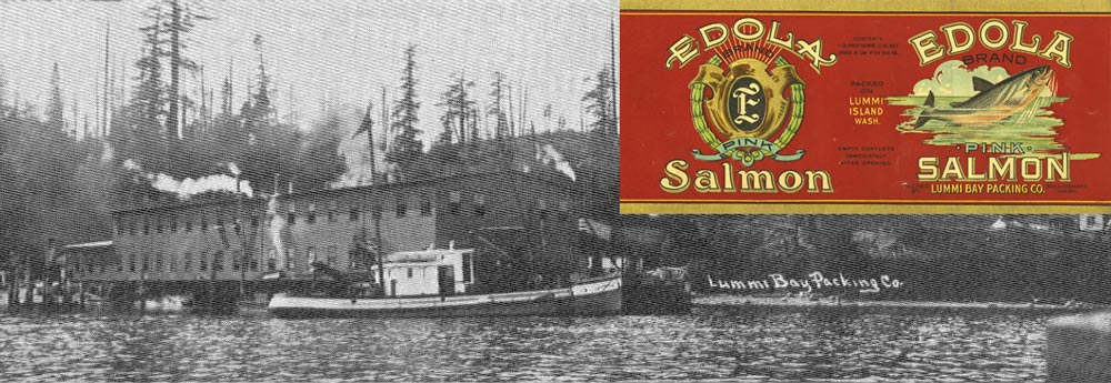 Lummi Bay Packing Co. in 1914 at Lane Spit with packing label for the cannery